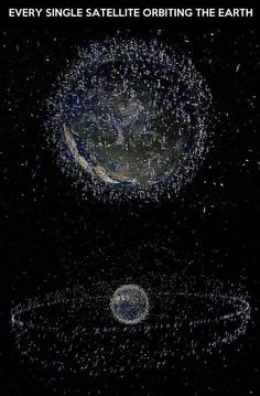 Earth's satellites. It just makes me wonder why we need so many of them.