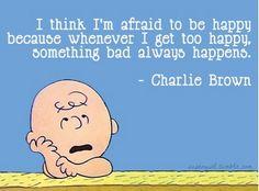 I always feel this way