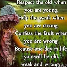 Growing old and respecting your elders