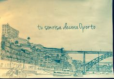 Tu sonrisa decora Oporto. Your smile decorates Oporto. Handpainted with pencil.