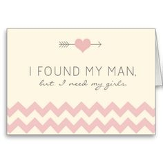 Pink and cream Chevron Bridesmaid Card.  I found my man but I need my girls pink heart => http://www.zazzle.com/cream_pink_chevron_bridesmaid_card-137538608740129448?CMPN=addthis&lang=en&rf=238590879371532555&tc=pinWideasIfoundMyManpinkchevroncard