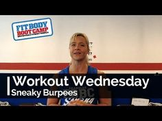 Workout Wednesday - Sneaky Burpees