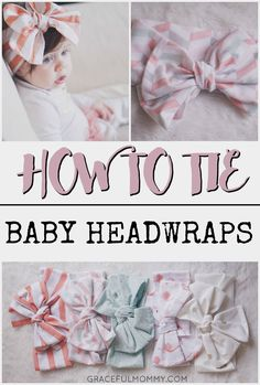 Great post + video on how to tie baby headwraps into a beautiful bow! Pin now + watch later.