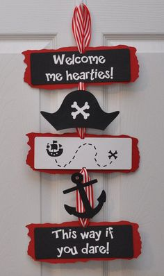 Welcome ye mateys to a pirate birthday party with this adorable sign!