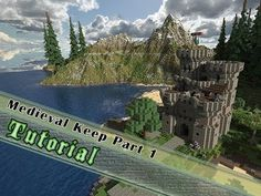 Minecraft Tutorial: How To Build A Medieval Keep/Castle - Part One