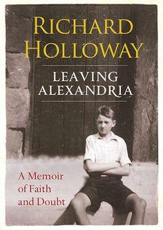 Leaving Alexandria, Richard Holloway Autobiography