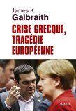 Crise grecque, tragédie européenne / James K. Galbraith ; traduit de l'anglais (États-Unis) par Johan-Frédérik Hel Guedj - http://boreal.academielouvain.be/lib/item?id=chamo:1910177&theme=UCL