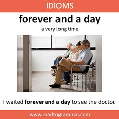 Idioms: Forever and a Day books Forever and a Day Advanced English Vocabulary, Learn English Grammar, Learn English Words, English Phrases, English Idioms, English Language Learning, English Lessons, English Prepositions, English English