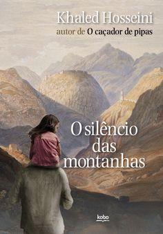 download O Silêncio das Montanhas - Khaled Hosseini em epub mobi pdf