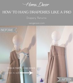 """Lots of ideas! Want your curtains to look fuller? Measure the space between the rod and the wall — this space is called the """"drapery return"""" — so your curtains can wrap all the way around. Get the tutorial at Sengerson Curtains And Draperies, Hanging Curtains, Diy Blackout Curtains, Layered Curtains, Ikea Curtains, Green Curtains, Valances, Drapery Rods, Curtain Rods"""