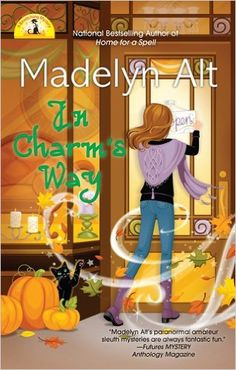 In Charm's Way (A Bewitching Mystery): Madelyn Alt: 9780425243527: Amazon.com: Books