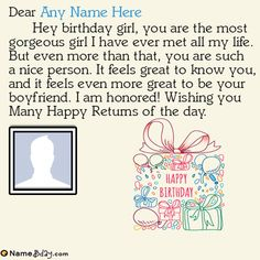 Write name on happy birthday girlfriend images with her personal photo. Express your love and birthday wishes with her in a romantic way. Nice Birthday Messages, Birthday Wishes With Name, Birthday Cards To Print, Happy Birthday Wishes Images, Birthday Quotes For Daughter, Birthday Wishes For Myself, Happy Birthday Greetings, Happy Birthday Girlfriend, Wish You Happy Birthday