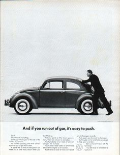 """Description: 1962 VOLKSWAGEN vintage magazine advertisement """"if you run out of gas"""" -- And if you run out of gas, it's easy to push. --"""