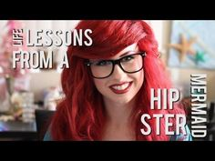 Life lessons from a Hipster Mermaid!