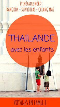 Guide pratique pour découvrir le Nord de la Thaïlande en famille : nos visites préférées, meilleures adresses pour manger et dormir, conseils pratiques...