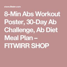 8-Min Abs Workout Poster, 30-Day Ab Challenge, Ab Diet Meal Plan – FITWIRR SHOP