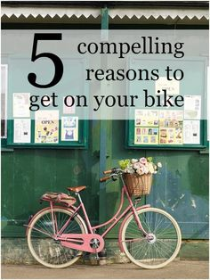 5 compelling reasons to get on your bike (and in style)