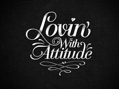 With attitude.Black and white typography