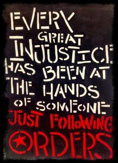 """When injustice becomes law, resistance becomes duty."" --Julian Rose, ""At the Point of No Return"""