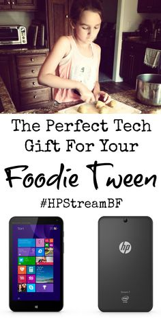 THE PERFECT TECH GIFT FOR YOUR FOODIE TWEEN! When I think about merging my tween's foodie fascination with her love of technology as the holidays approach, my mind makes the obvious leap…. OH, would she be excited about this HP Stream 7 Signature Edition Tablet (for only $99!!!)! (AD)