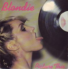 Blondie - Picture This    Released on Chrysalis 1978. This is the Swedish version.