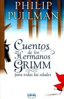 Los cuentos de los hermanos Grimm para todas las edades - http://todopdf.com/libro/los-cuentos-de-los-hermanos-grimm-para-todas-las-edades/