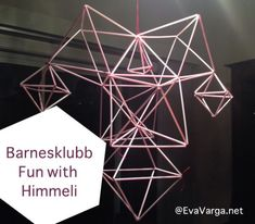 Diy Himmeli | Educational activity for kids. Students learn math, history, geography, culture, world traditions, art & geometry when learning about Himmeli's & creating their own design. Barnesklubb: The Finnish Craft of Himmeli - Eva Varga