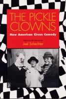 The Pickle Clowns: New American Circus Comedy
