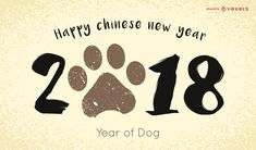 2018 Year of the Dog poster or banner design featuring an illustrated dog paw. It also says Happy Chinese New Year and Year of the dog. Happy Chinese New Year!