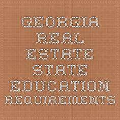 Georgia Real Estate State Education Requirements #GARealEstate #GeorgiaRealEstateEducation