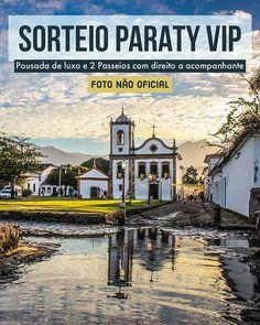 Já estão participando do Sorteio Paraty VIP com direito a acompanhante? Concorra a duas diárias em pousada de luxo e dois passeios. . Participe na foto oficial que está no meu IG na hashtag #SorteioParatyVIP