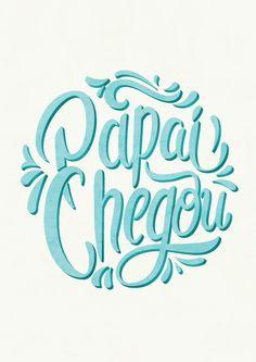 """""""Papai Chegou""""- Lettering criado para o dia dos pais."""