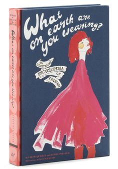 What on Earth are You Wearing? by Chronicle Books