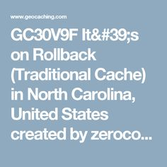 GC30V9F It's on Rollback (Traditional Cache) in North Carolina, United States created by zerocool5878