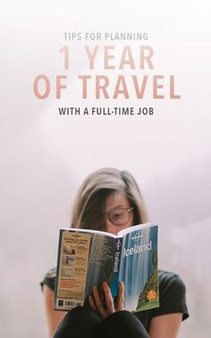 Work + travel tips for trip planning for a whole year, while working full-time.