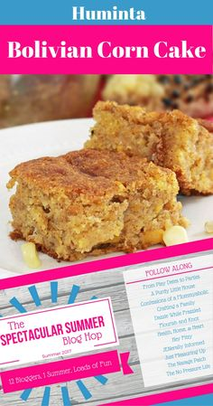 Huminta: Bolivian Corn Cake. A Bolivian recipe called Huminta. It has a mix if spices of cinnamon and anise seeds. I like you have a lot of 4th of July potlucks a great dish to take.
