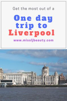 how to make the most out of a one day trip to liverpool. - MissLJBeauty #travel #liverpool #daytrip #travelblogger #culture #beatles #maritime #shopping #retail #loveshopping #ukcitybreak #staycation #thingstodo #bucketlist #uktravel #liverpoolone