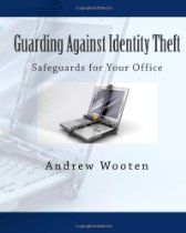 Guarding Against Identity Theft: Safeguards for Your Office Best Identity Theft Protection