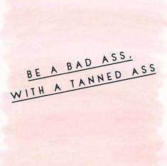 Yes! I fucking love this! #spraytantips Spray Tan Tips, Organic Spray Tan, Tanning Quotes, Best Tanning Lotion, Tanning Tips, Tanning Cream, Tanning Salons, Tanning Bed, Mobile Spray Tanning