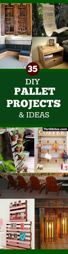 DIY Pallet Projects & Ideas | Amazing Do It Yourself Projects Made With Wooden Pallets | Living Room, Bedroom, Indoor and Outdoor, Kitchen, Patio. Coffee Table, Couch, Dining Tables, Shelves, Racks and Benches http://www.thrillbites.com/35-diy-pallet-projects-ideas