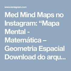 """Med Mind Maps no Instagram: """"Mapa Mental - Matemática – Geometria Espacial Download do arquivo: http://medmindmaps.com.br/matematica-geometria-espacial/ Qualquer erro…"""" • Instagram"""