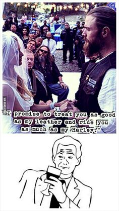 Best wedding vows ever! (Sons of Anarchy)