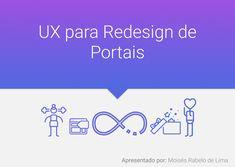 Confira meu projeto do @Behance: 'UX para Redesign de Portais' https://www.behance.net/gallery/66324499/UX-para-Redesign-de-Portais