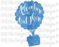 Glitter Up Disney Pixar House and Balloons Adventure Is Out There Ellie Quote Cutting File / Clipart in Svg, Eps, Dxf, Png, Jpeg Cricut & Silhouette Disney Up, Disney Trips, Disney Pixar, Silouette Cameo Projects, Silhouette Projects, Silhouette Cameo, Monogram Decal, Up House, Disney Crafts