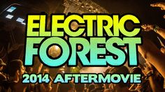 Electric Forest 2014 Aftermovie