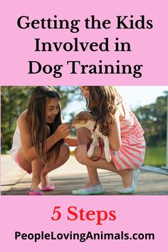 How to Get Kids Involved While Training Your Dog at Home Puppy Training for kids, dog training for kids, dog training with kids, puppy training with kids, puppy training guide for kids, dog training guide for kids, Dog Training, Puppy Training