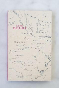 Love Guide Delhi - Love Travel Guides are the best guide books to India - informative, impeccably curated, and beautifully designed by Fiona Caulfield.