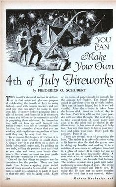YOU CAN Make Your Own 4th of July Fireworks - DIY article from 1930. Oh those were the days, where you could publish something like this!