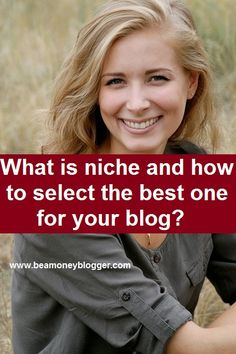 Without a niche most fit for you it is not possible to be a successful blogger. So pick the one which you love a lot and equally has market value.