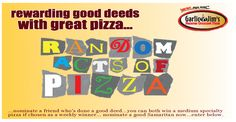 Random Acts of Pizza has returned!  Enter now at garlicjims.com.